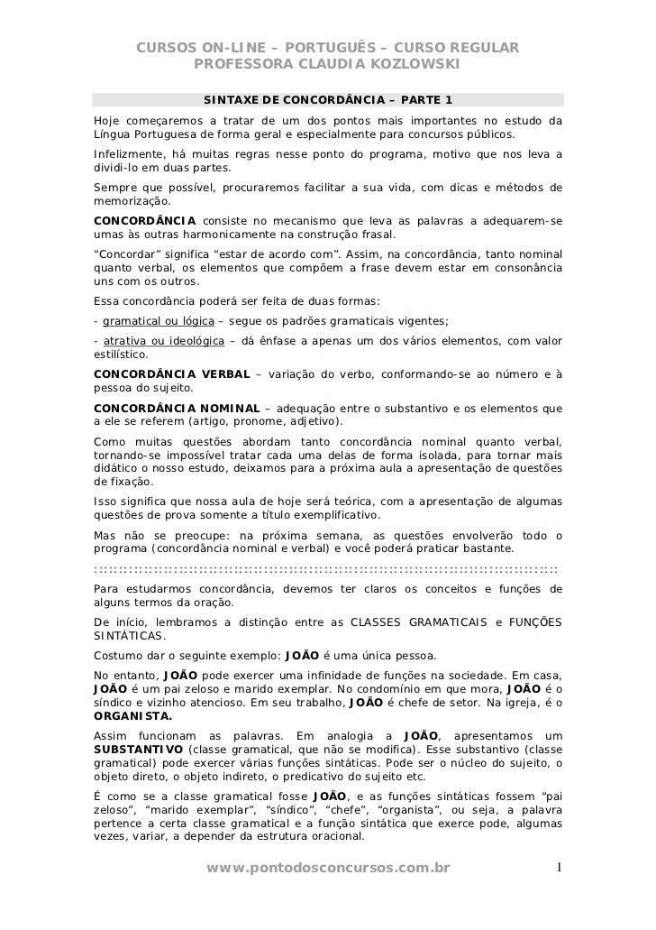 CURSOS ON-LINE – PORTUGUÊS – CURSO REGULAR              PROFESSORA CLAUDIA KOZLOWSKI                     SINTAXE DE CONCOR...