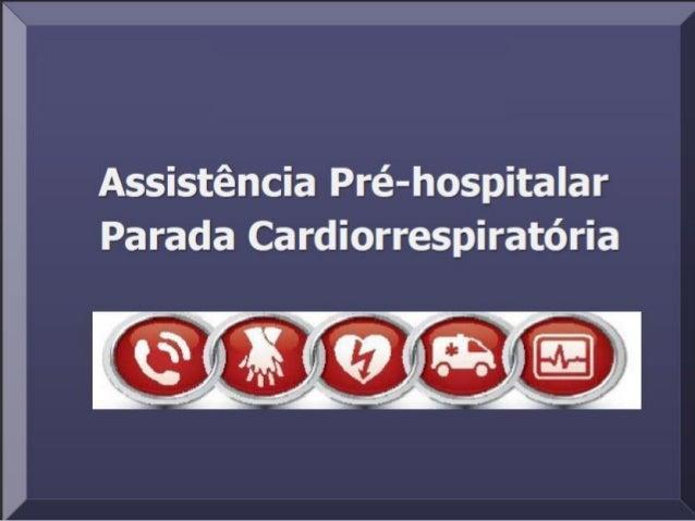 Ritmos de Parada Cardiorrespiratória Fibrilação Ventricular ou Taquicardia Ventricular sem Pulso: Ritmo de PCR mais freque...