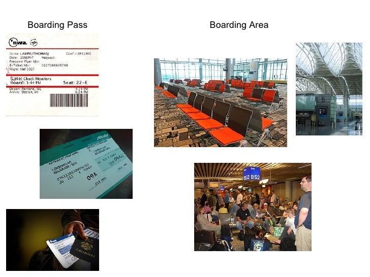 Boarding Pass Boarding Area