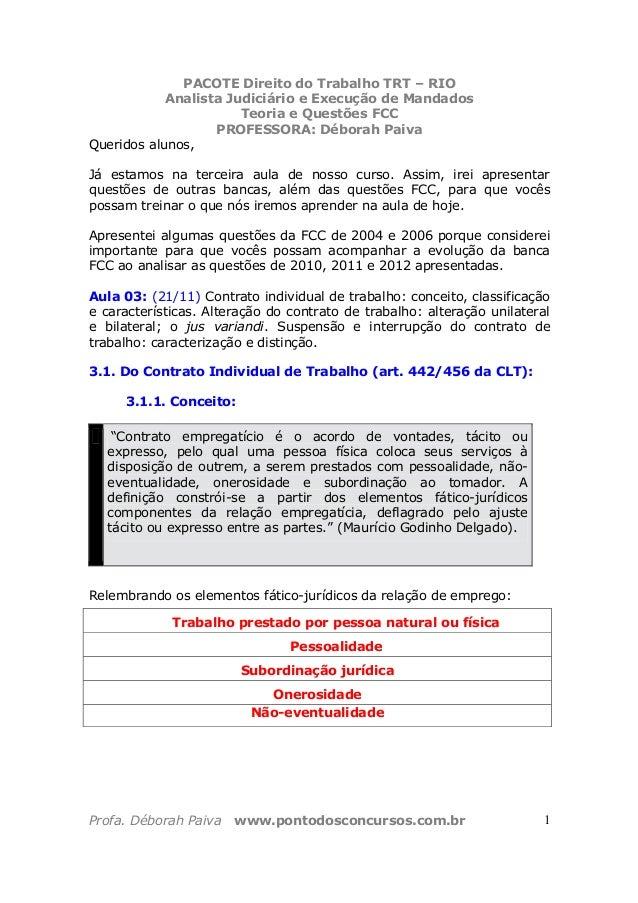 PACOTE Direito do Trabalho TRT – RIO Analista Judiciário e Execução de Mandados Teoria e Questões FCC PROFESSORA: Déborah ...