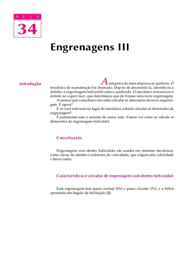 A UA U L A     L A    3434              Engrenagens III Introdução                                  A     máquina de uma e...