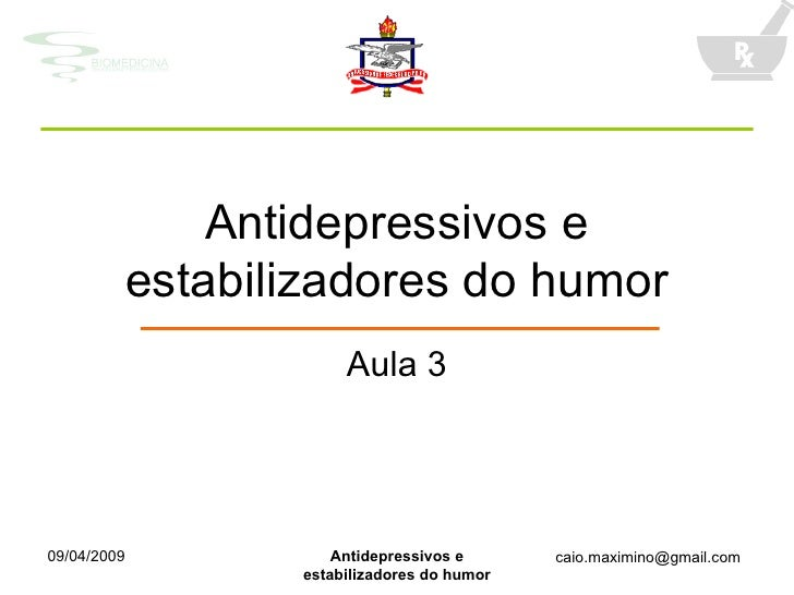 Antidepressivos e estabilizadores do humor Aula 3