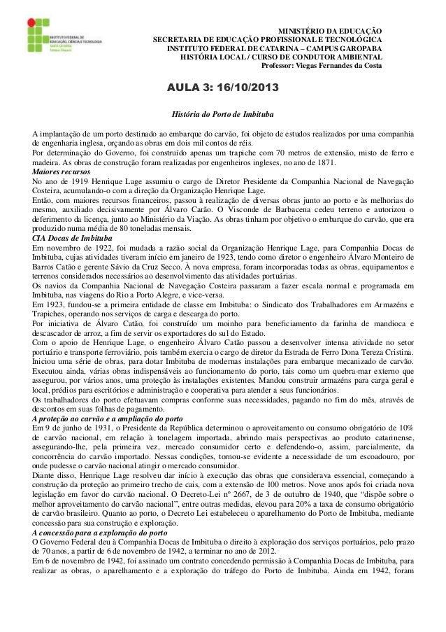 MINISTÉRIO DA EDUCAÇÃO SECRETARIA DE EDUCAÇÃO PROFISSIONAL E TECNOLÓGICA INSTITUTO FEDERAL DE CATARINA – CAMPUS GAROPABA H...