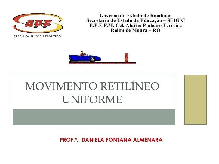 Governo do Estado de Rondônia            Secretaria de Estado da Educação – SEDUC             E.E.E.F.M. Cel. Aluízio Pinh...