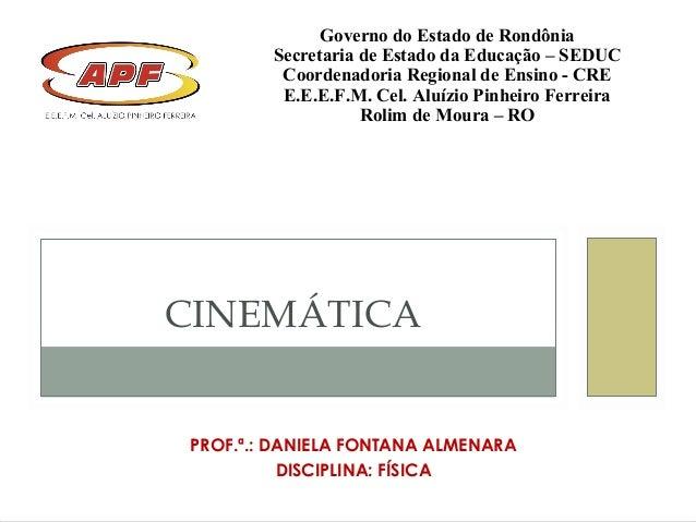 Governo do Estado de Rondônia        Secretaria de Estado da Educação – SEDUC         Coordenadoria Regional de Ensino - C...