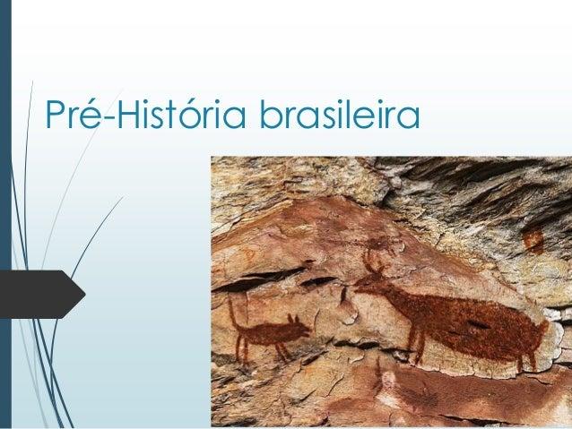 Pré-História brasileira