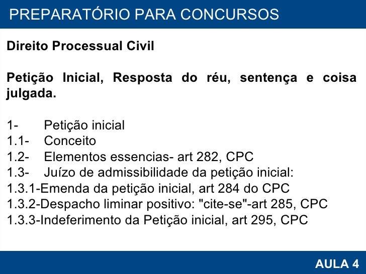 PROAB 2010 AULA 4 PREPARATÓRIO PARA CONCURSOS Direito Processual Civil Petição Inicial, Resposta do réu, sentença e coisa ...