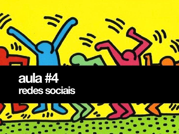 aula #4redes sociais