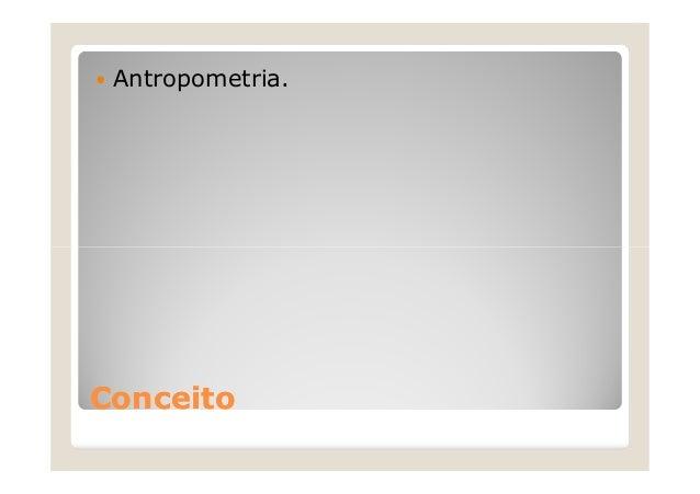 Aula 4 ergonomia for Antropometria estatica