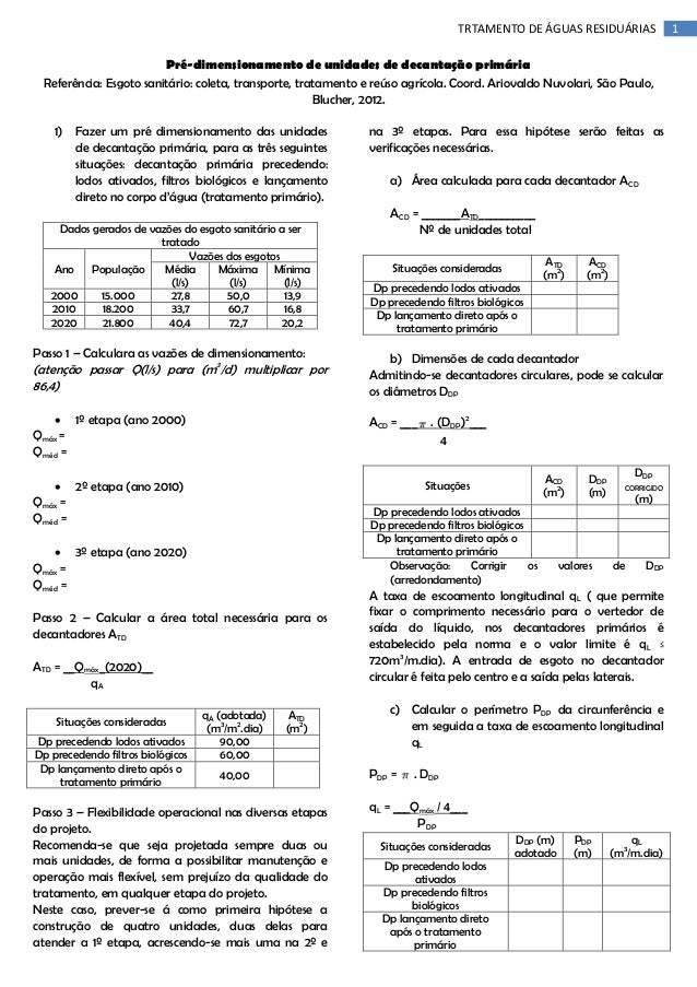 TRTAMENTO DE ÁGUAS RESIDUÁRIAS Pré-dimensionamento de unidades de decantação primária Referência: Esgoto sanitário: coleta...