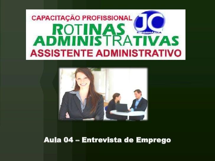 Aula 4 -  Entrevista Emprego
