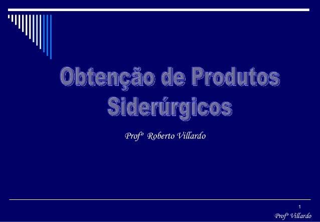 Profº Villardo 1 Profº Roberto Villardo