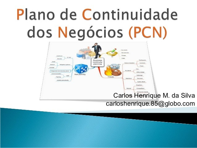 Carlos Henrique M. da Silva carloshenrique.85@globo.com
