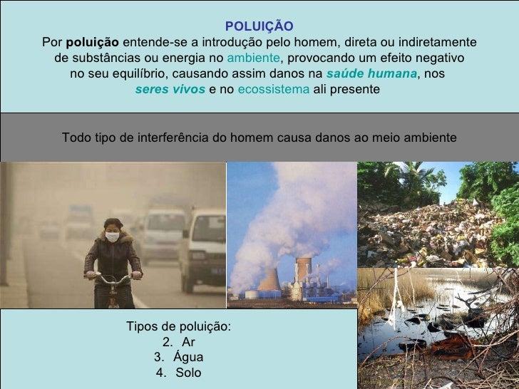 Poluição ambiental Slide 2