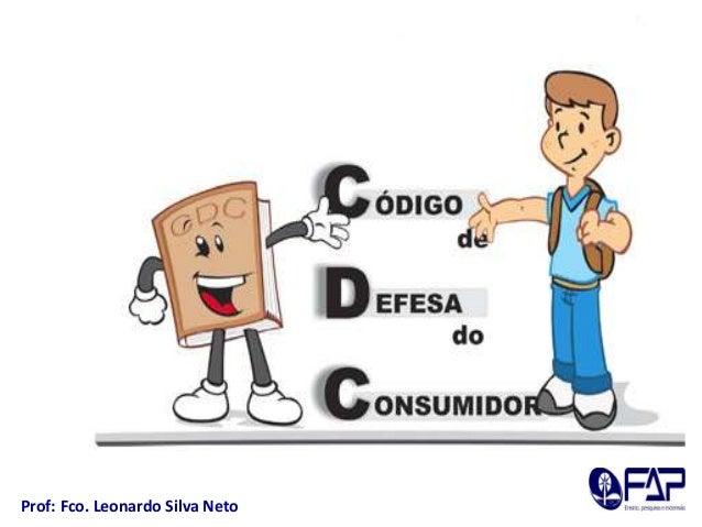 Prof: Fco. Leonardo Silva Neto