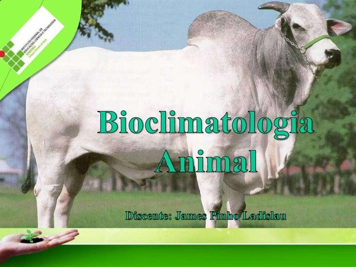 IESA •           1. Introdução         O animal como todo ser vivo, vive em um         ambiente constituído pelo conjunto ...