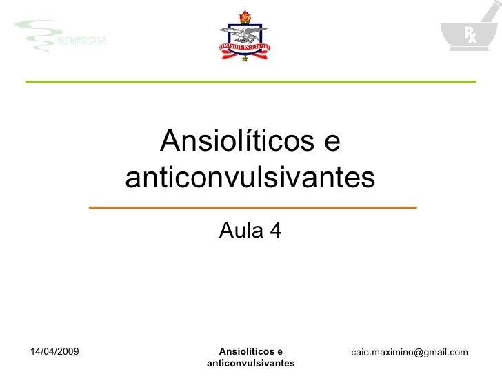 Ansiolíticos e anticonvulsivantes Aula 4