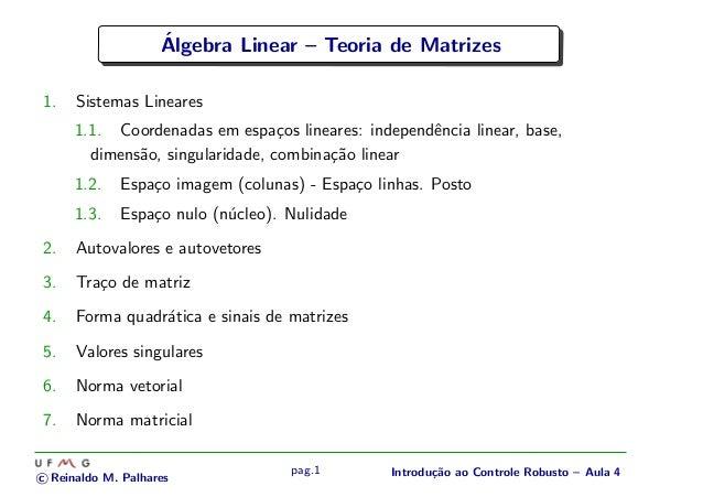 ´                    Algebra Linear – Teoria de Matrizes1.    Sistemas Lineares      1.1. Coordenadas em espa¸os lineares:...