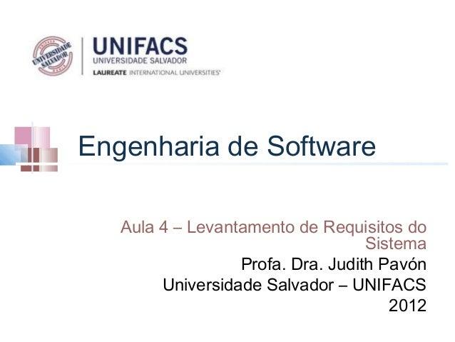 Engenharia de Software   Aula 4 – Levantamento de Requisitos do                                   Sistema                 ...
