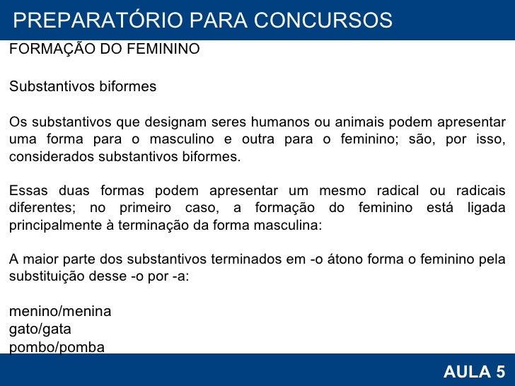 25a2a15163 26. PROAB 2010 AULA 5 PREPARATÓRIO PARA CONCURSOS FORMAÇÃO DO FEMININO  Substantivos biformes Os substantivos ...