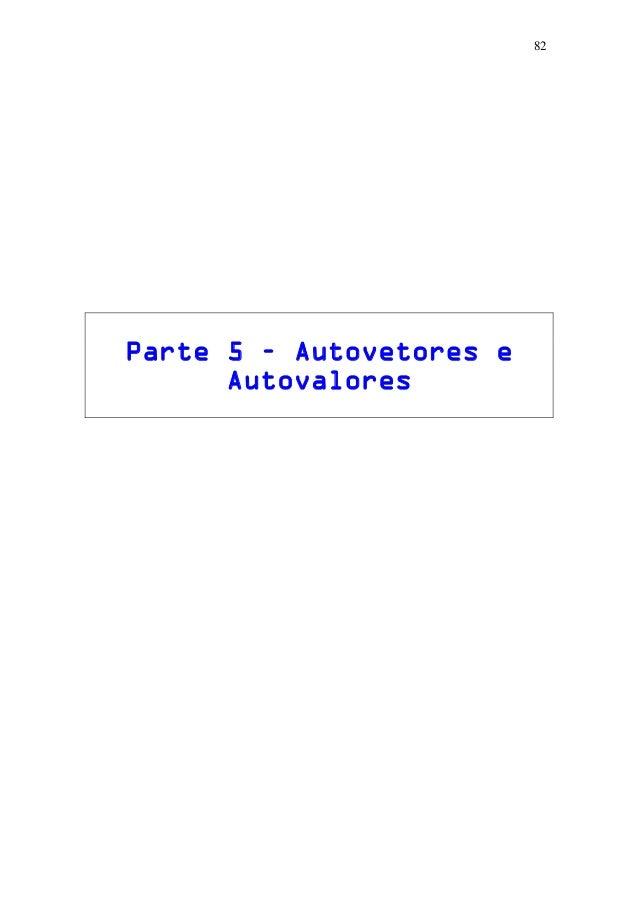 82 Parte 5 – Autovetores e Autovalores