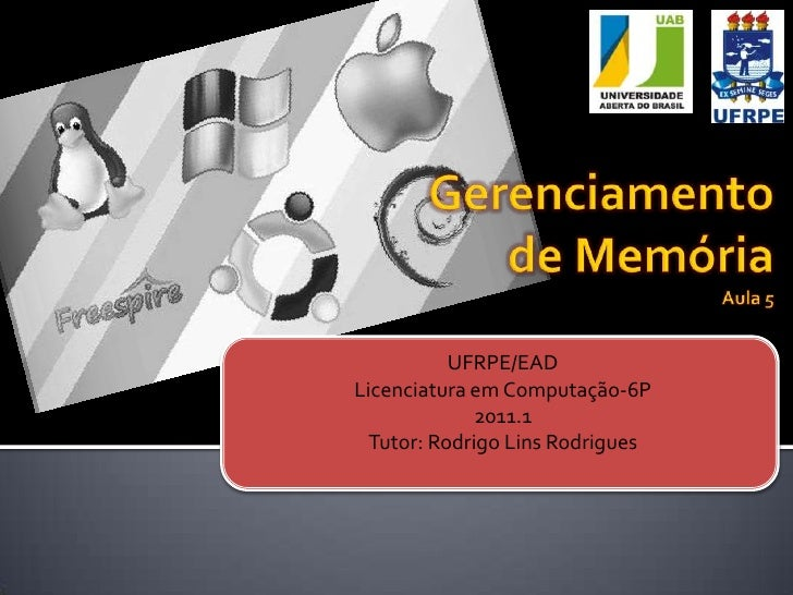 UFRPE/EADLicenciatura em Computação-6P              2011.1  Tutor: Rodrigo Lins Rodrigues