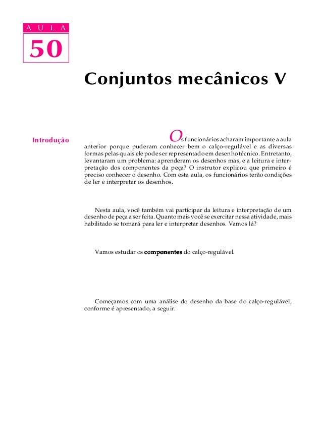 A UA U L A     L A    5050              Conjuntos mecânicos V Introdução                                   O   s funcionár...