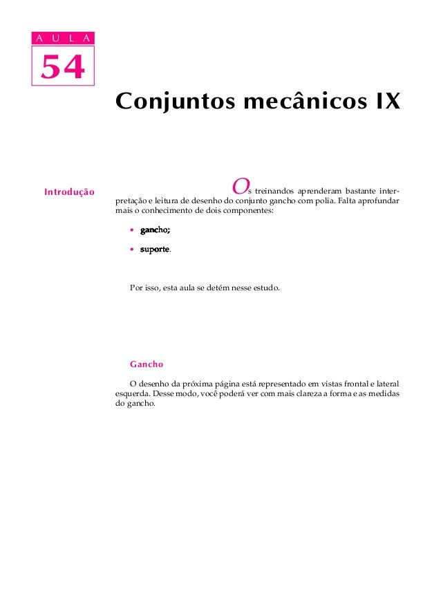 A UA U L A     L A    5454              Conjuntos mecânicos IX Introdução                                   O   s treinand...