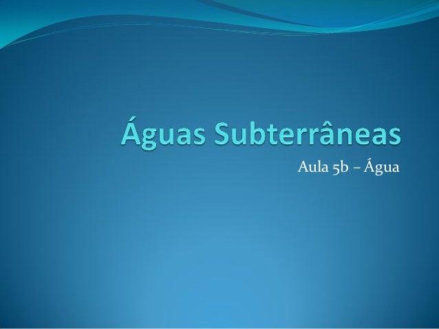 Aula 5b – Água