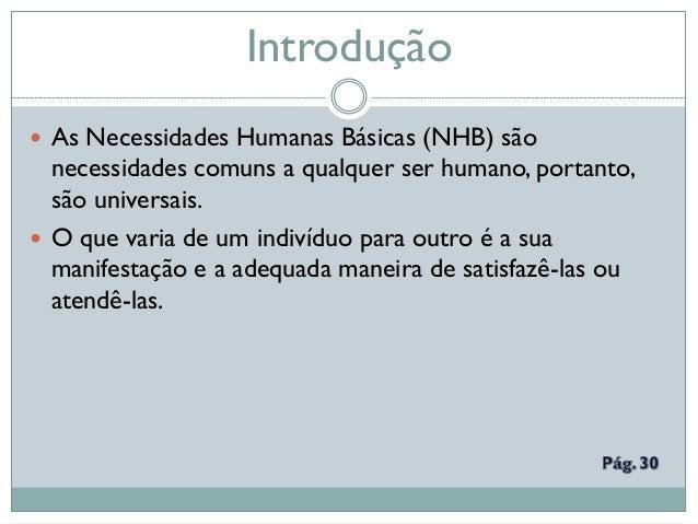 Aula 5 necessidades humanas básicas Slide 2