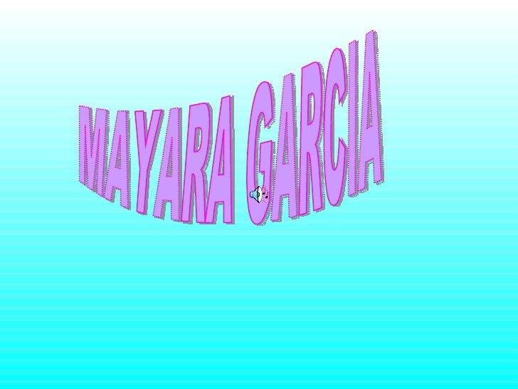 MAYARA GARCIA
