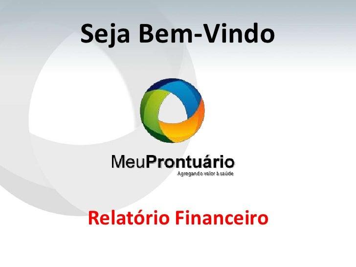 Seja Bem-VindoRelatório Financeiro