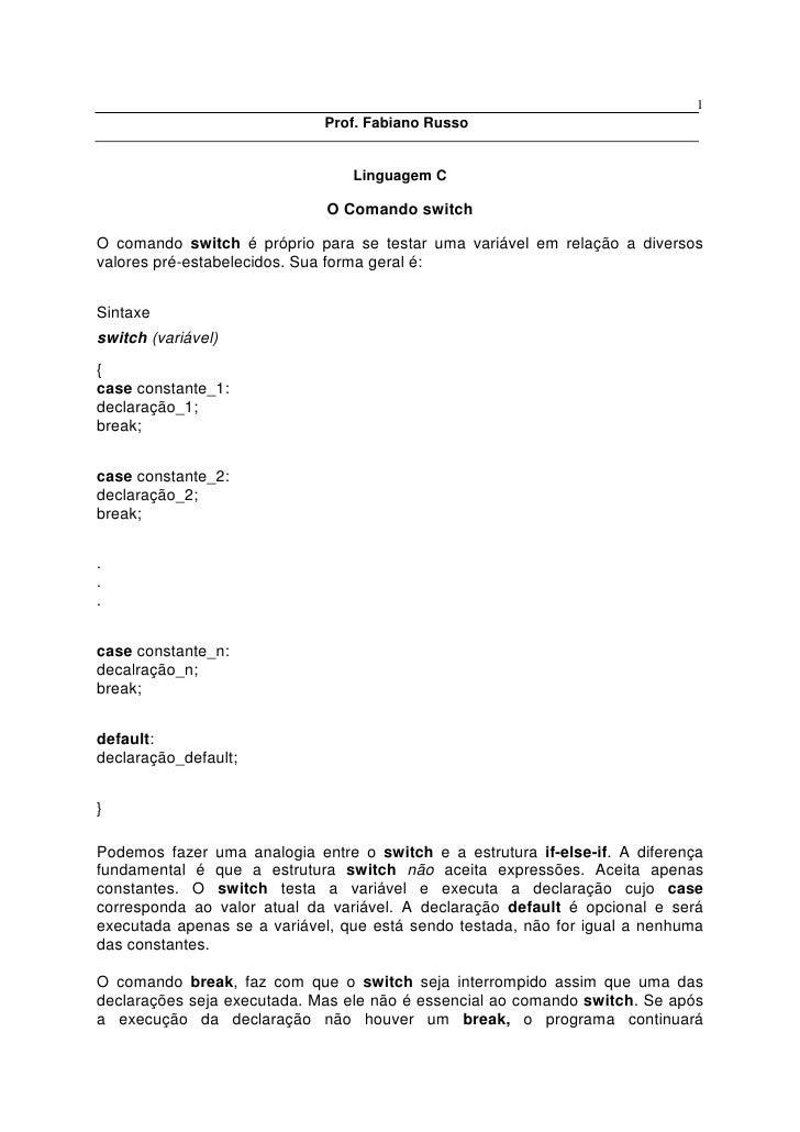 1                             Prof. Fabiano Russo                                 Linguagem C                             ...