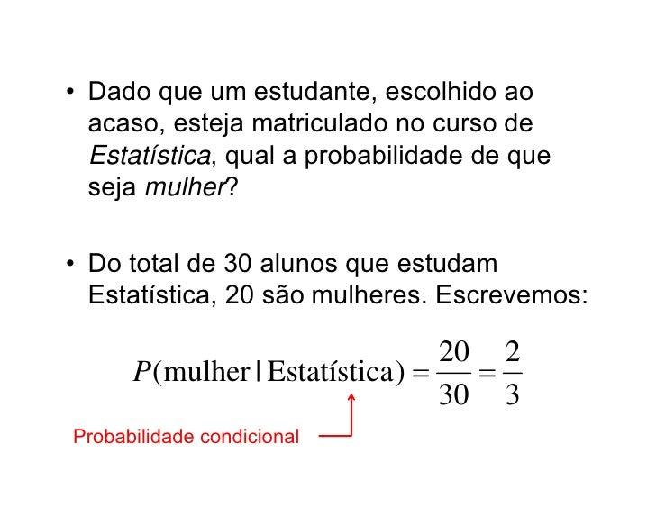 Aula 6   probabilidade condicional Slide 3