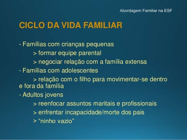 Elementos que devem ser valorizados pelo médico : ESTRUTURAFAMILIAR • COESÃO: Intensidade do vínculo emocional (fusionada>...