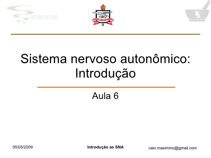 Sistema nervoso autonômico: Introdução Aula 6