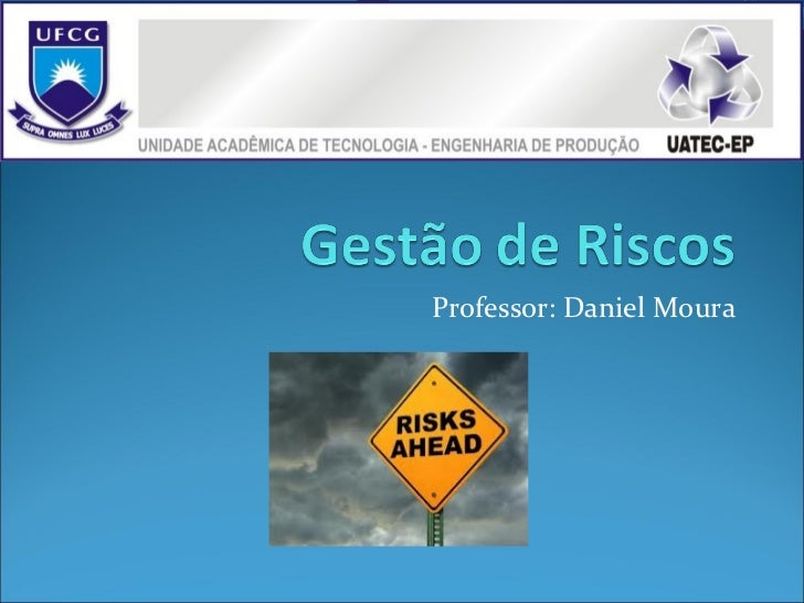 Professor: Daniel Moura