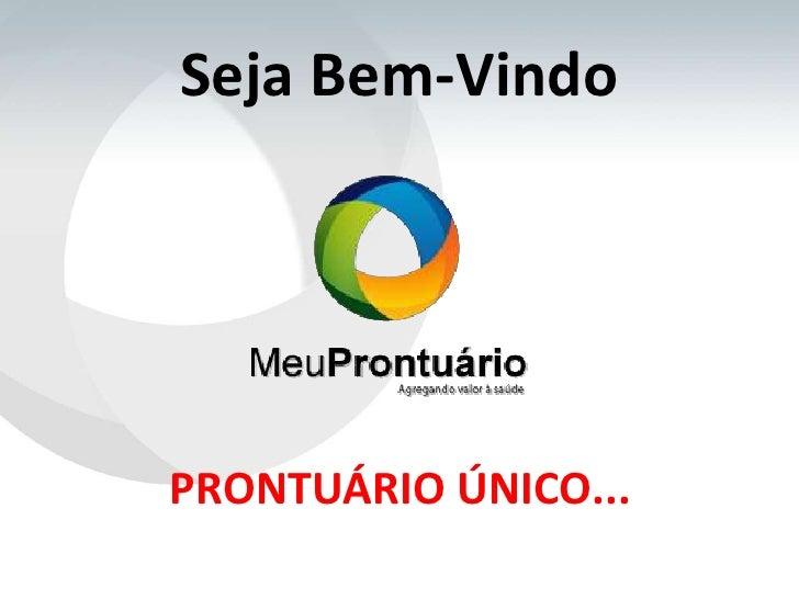Seja Bem-VindoPRONTUÁRIO ÚNICO...