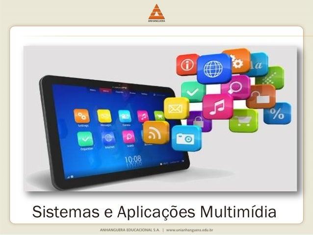Sistemas e Aplicações Multimídia