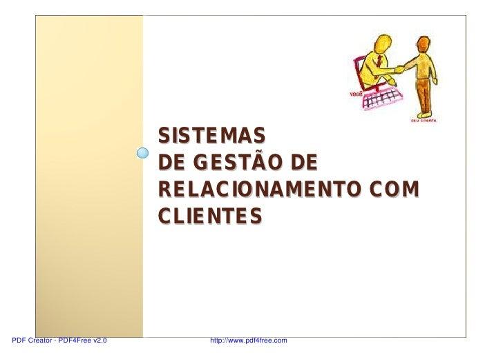 SISTEMAS                               DE GESTÃO DE                               RELACIONAMENTO COM                      ...
