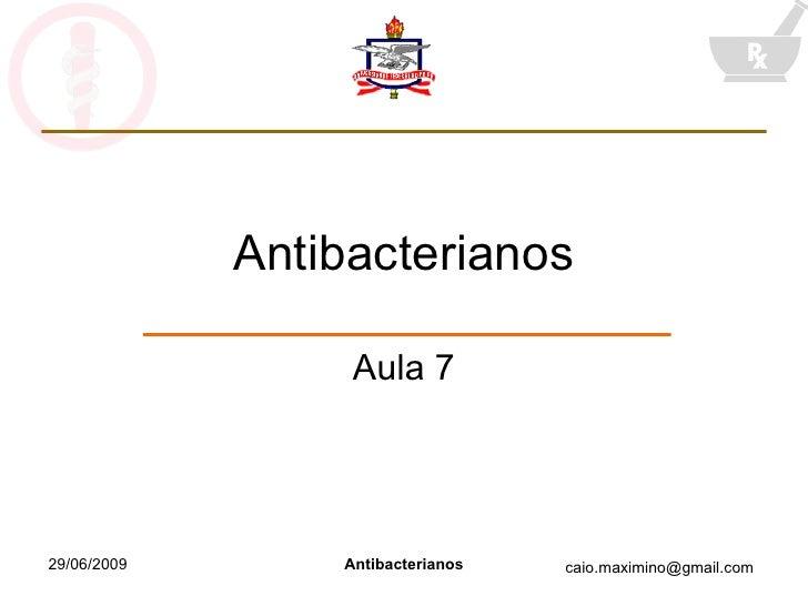 Antibacterianos Aula 7