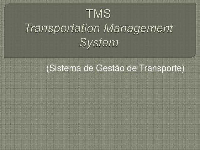 (Sistema de Gestão de Transporte)