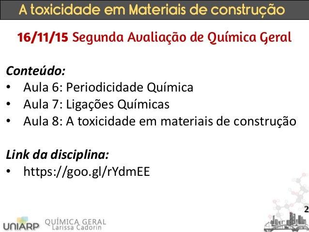 Aula 8   a toxicidade em materiais de construção Slide 2