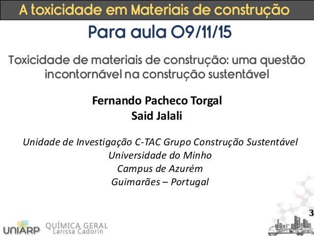 Aula 8   a toxicidade em materiais de construção Slide 3