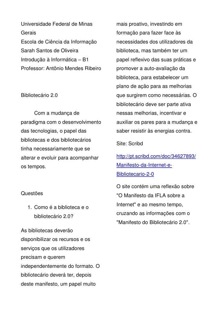 Universidade Federal de Minas       mais proativo, investindo emGerais                              formação para fazer fa...