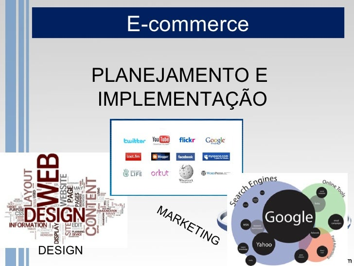 E-commerce         PLANEJAMENTO E         IMPLEMENTAÇÃO              MA                   RK                     ET       ...
