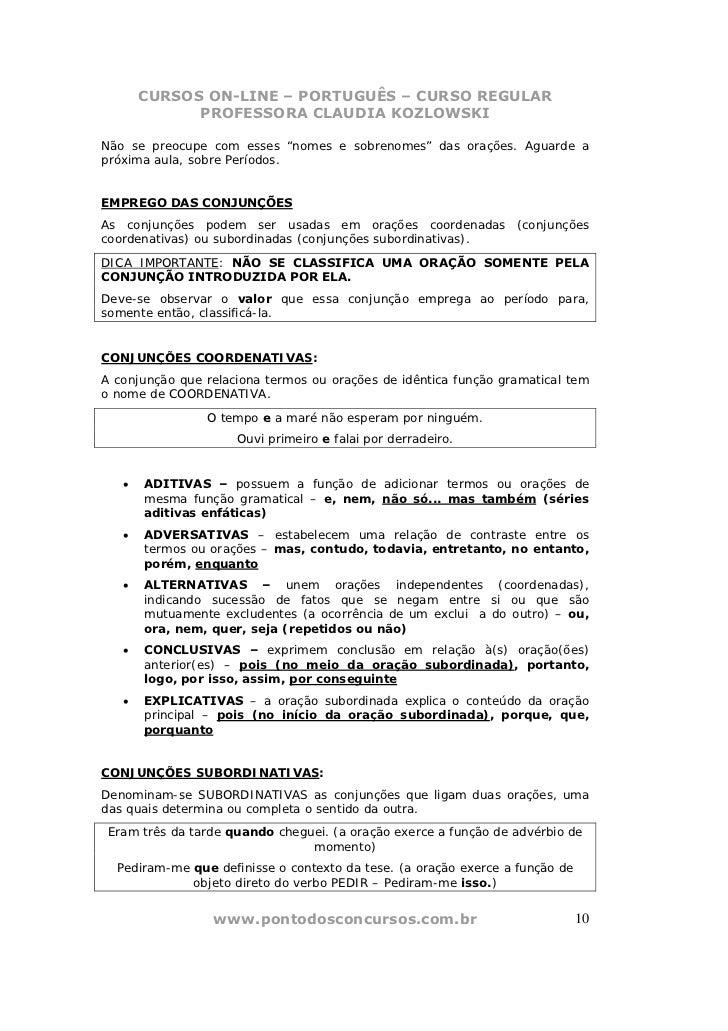 """CURSOS ON-LINE – PORTUGUÊS – CURSO REGULAR             PROFESSORA CLAUDIA KOZLOWSKINão se preocupe com esses """"nomes e sobr..."""