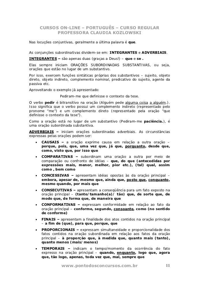 CURSOS ON-LINE – PORTUGUÊS – CURSO REGULAR             PROFESSORA CLAUDIA KOZLOWSKINas locuções conjuntivas, geralmente a ...