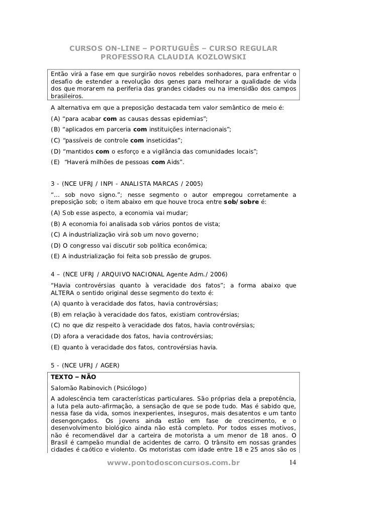 CURSOS ON-LINE – PORTUGUÊS – CURSO REGULAR            PROFESSORA CLAUDIA KOZLOWSKIEntão virá a fase em que surgirão novos ...