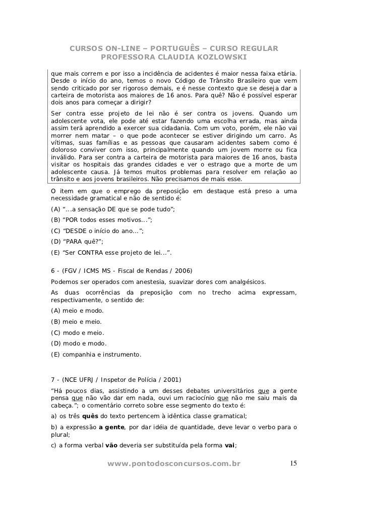 CURSOS ON-LINE – PORTUGUÊS – CURSO REGULAR            PROFESSORA CLAUDIA KOZLOWSKIque mais correm e por isso a incidência ...